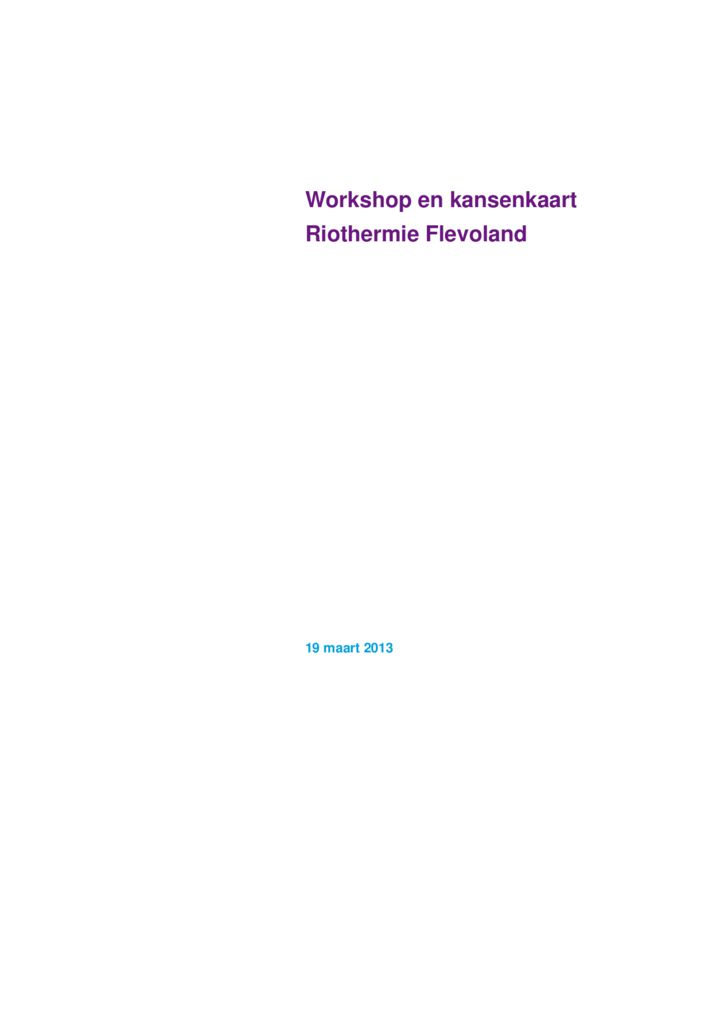 thumbnail of 2013-03-19 Workshop en kansenkaart Riothermie Flevoland